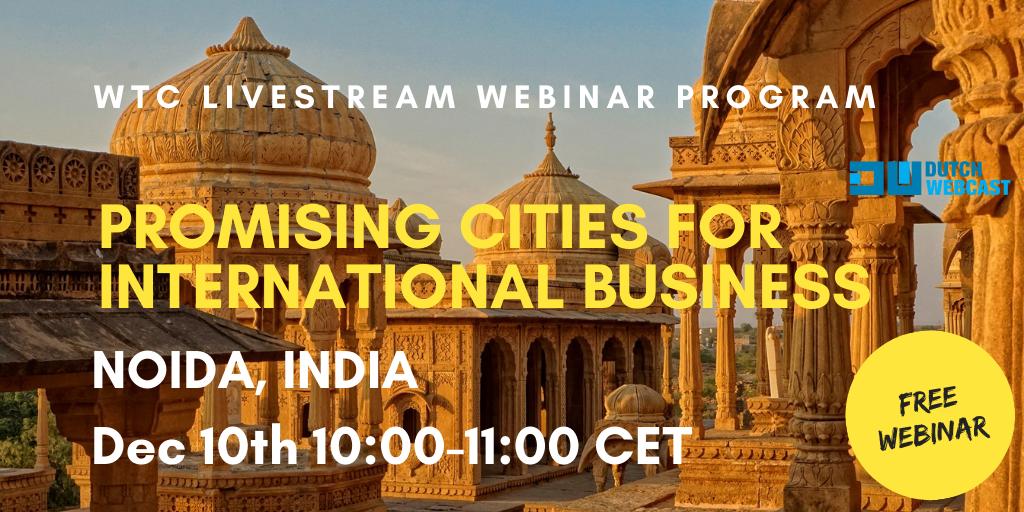 WTC Leeuwarden webinar series - Promising city: Noida