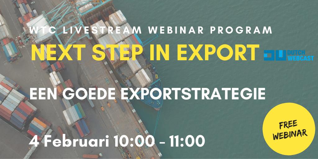 Exportstrategie | NEXT STEP IN EXPORT webinar WTC Leeuwarden