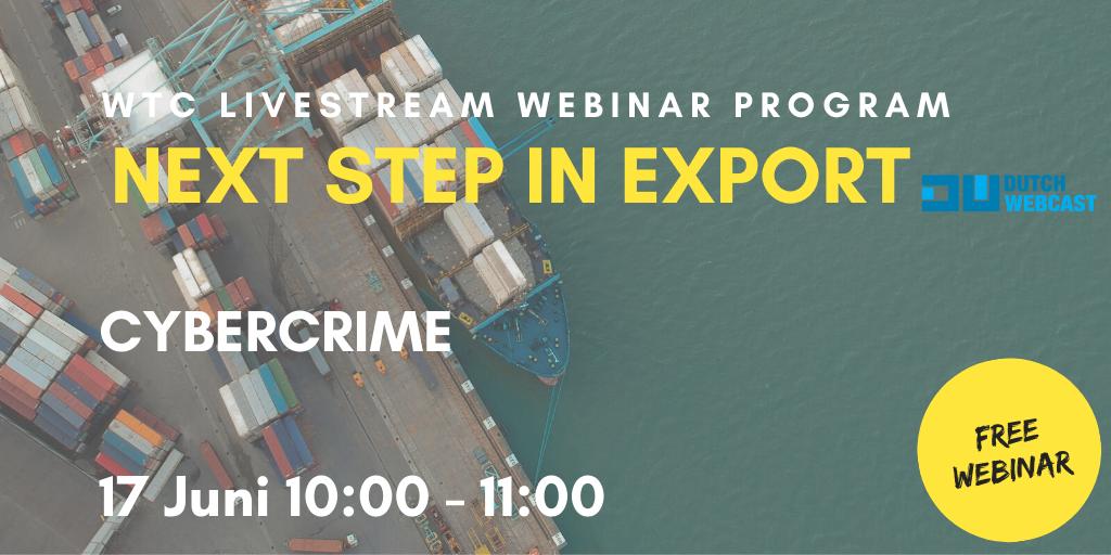 Cybercrime | NEXT STEP IN EXPORT webinar WTC Leeuwarden