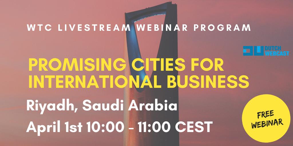 WTC Leeuwarden webinar series - Promising city: Riyadh