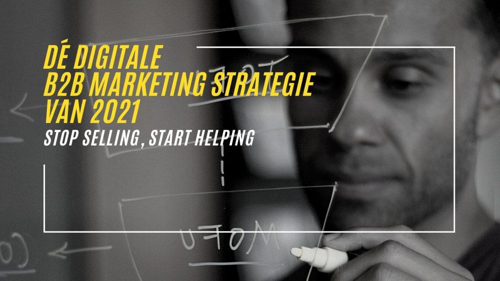 Whitepaper de digitale B2B Marketing Strategie van 2021