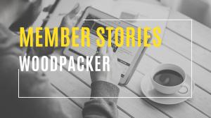 WTC Member Stories - Woodpacker
