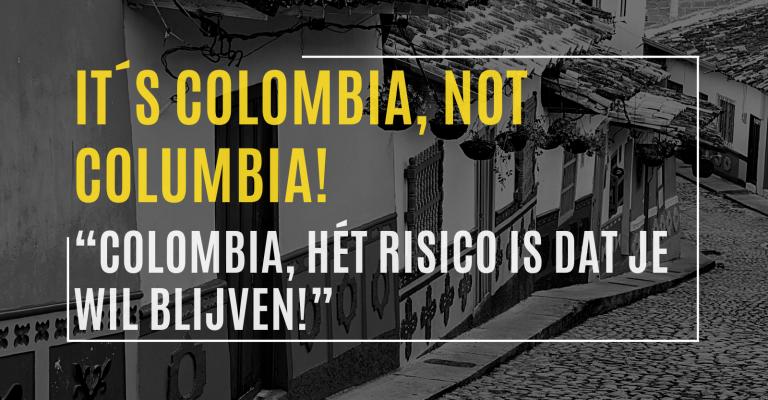 Colombia, hét risico is dat je wil blijven!